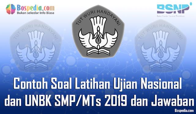 Contoh Soal Latihan Ujian Nasional dan UNBK SMP/MTs 2019 dan Jawaban