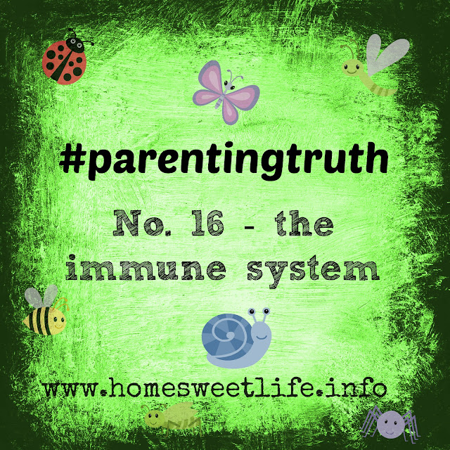 parenting truths, childhood, healthy immune systems