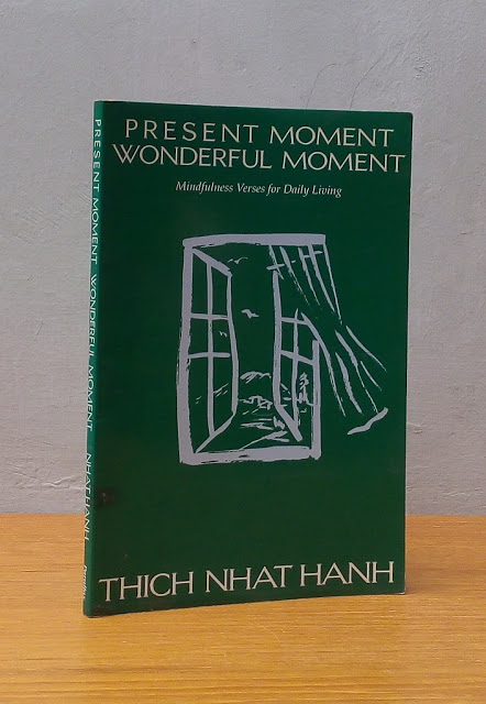 PRESENT MOMENT WONDERFUL MOMENT, Thich Nhat Hanh