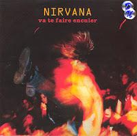 Va Te Faire Enculer (1994) : art sound blog bootleg nirvana musique pirate