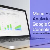Mengenal Menu Search Analytics di Google Search Console