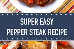 Super Easy Pepper Steak Recipe