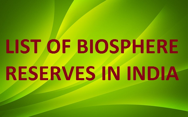 18 Biosphere Reserves of India