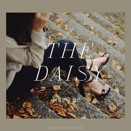 The Daisy – 이별보다 슬픈 – Single