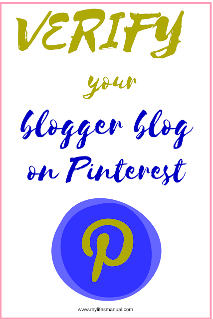 Verify your blogger on Pinterest. How to switch to Pinterest business oof blogger blog.