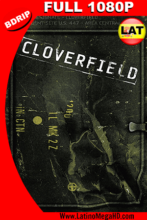 Cloverfield: Monstruo (2008) Latino FULL HD BDRIP 1080P ()
