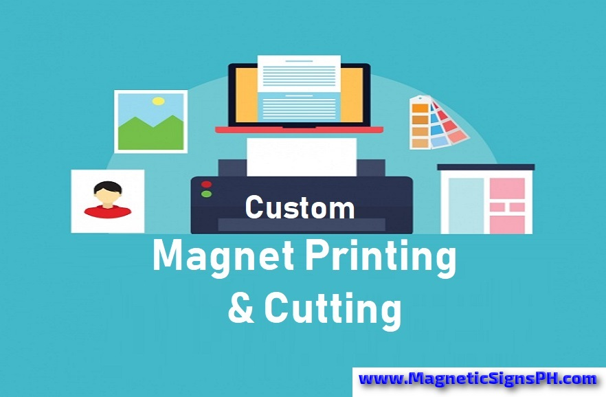 Custom Magnet Printing & Cutting in the Philippines