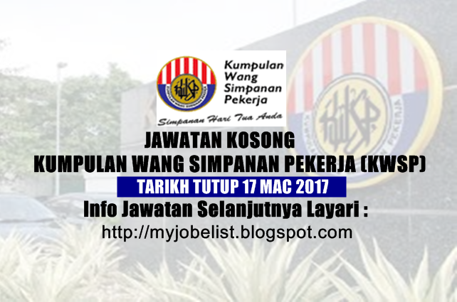 jawatan kosong di kwsp Mac 2017