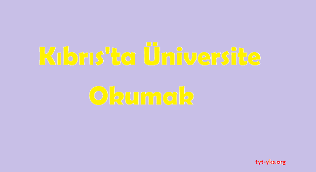 kıbrısta üniversiteler tyt-yks.org