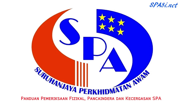 Panduan Pemeriksaan Fizikal, Pancaindera dan Kecergasan SPA
