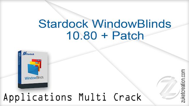 Stardock WindowBlinds 10.80 + Patch  |  54.0 MB
