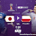 Japan Vs Poland FIFA World Cup 2018 Live Streaming FREE