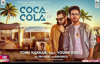 Coca Cola Tu Full Hd Video Song(Tony Kakkar ft Young Desi)
