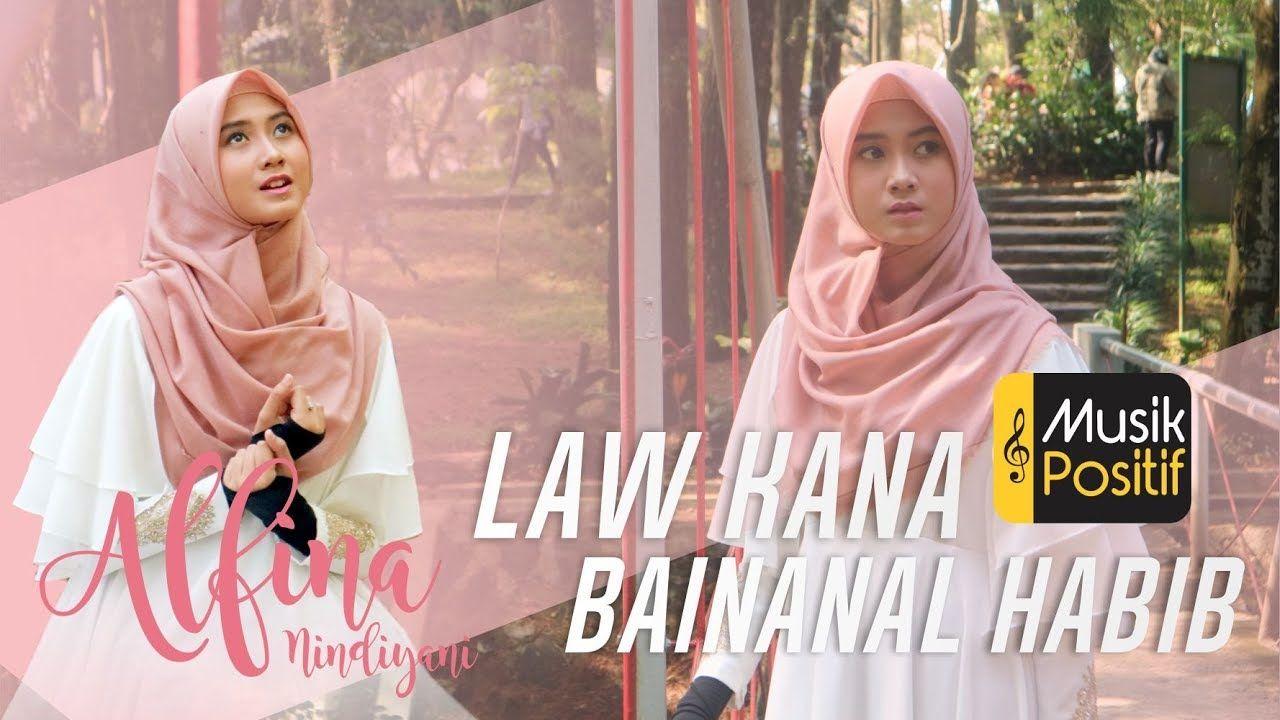 Law Kana Bainanal Habib Alfina Nindiyani