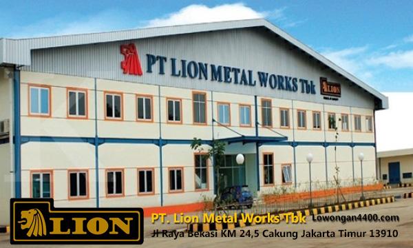 Lowongan Kerja PT. Lion Metal Works Cakung Jakarta