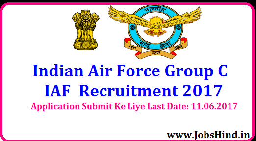 Indian Air Force Group C Recruitment 2017
