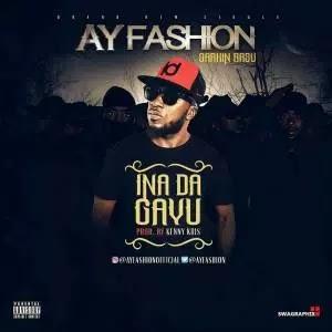 Ay  fashion  New song INA DA GAYU