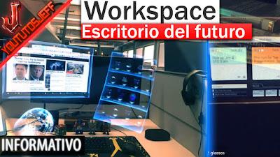 Workspace, escritorio virtual, ordenadores del futuro
