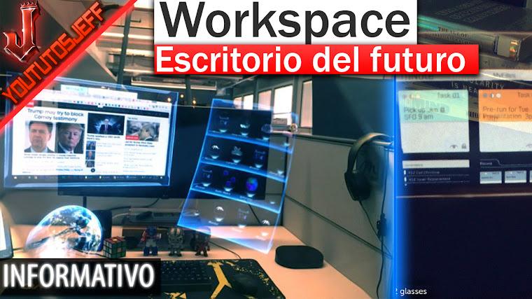 Workspace, el escritorio virtual del futuro