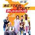 Sinopsis film Better Start Running (2018)