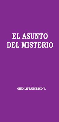 Gino Iafrancesco V.-El Asunto Del Misterio-