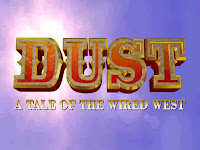 Dust - A Tale of the Wired West