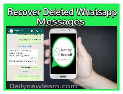 How to read or recover deleted Whatsapp messages - Daily new learn