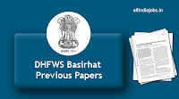 DHFWS Basirhat Previous Papers