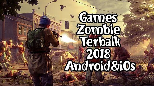 5 Game Bertemakan Zombie FPS Android Offline Terbaru 2018
