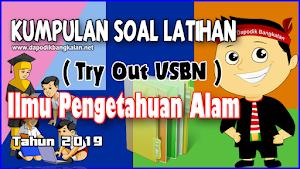 Kumpulan Latihan Soal Try Out IPA SD/MI Tahun 2019