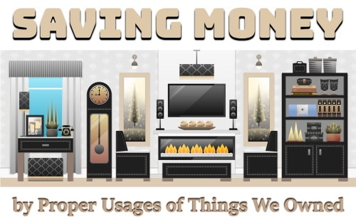 Financial management by proper usages of things we owned