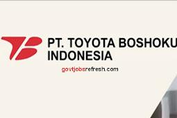 Lowongan Kerja Terbaru PT Toyota Boshoku Indonesia (TBINA) 2018