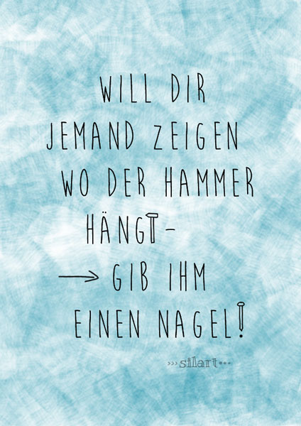 Wo hängt der Hammer?, lettering card