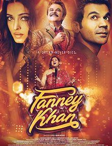 Sinopsis pemain genre Film Fanney Khan (2018)