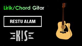 Chord, Lirik dan Video Lirik Lagu Restu Alam - Kiss Band Bali