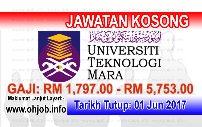 Jawatan Kerja Kosong UiTM - Universiti Teknologi MARA logo www.ohjob.inof jun 2017