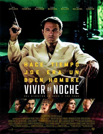 Ver Vivir de noche (Live by Night) (2016) Online