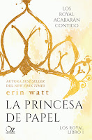 La princesa de papel (The Royals 1) Erin Watt