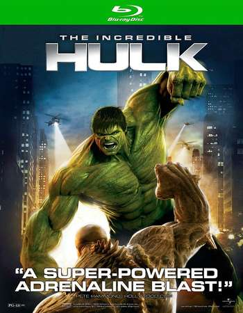 Poster Of The Incredible Hulk 2008 English 350MB BRRip 480p ESubs Free Download Watch Online