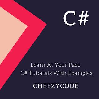 CheezyCode-CSharp-Tutorials-With-Examples-Series