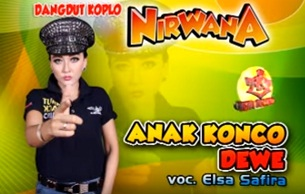 Download ( 3.94 MB ) - Anak Konco Dewe mp3 - Elsa Safira Koplo Om. Nirwana
