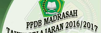 Buku Pedoman Penerimaan Peserta Didik Baru (PPDB) Madrasah Tahun Pelajaran 2016/2017
