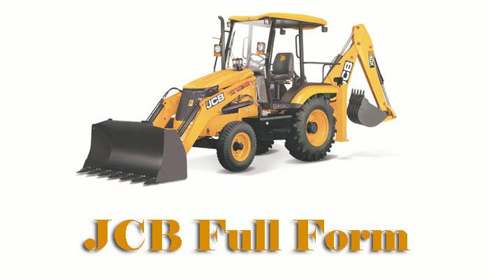 JCB full form in Hindi - जेसीबी का फुल फॉर्म क्या है ?