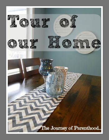 Tour of Our Home