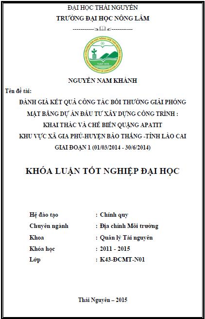 Đánh giá công tác bồi thường giải phóng mặt bằng dự án đầu tư xây dựng công trình Khai thác và chế biến quặng Apatit khu vực xã Gia Phú huyện Bảo Thắng tỉnh Lào Cai giai đoạn 1 (01/03/2014 – 30/6/2014)