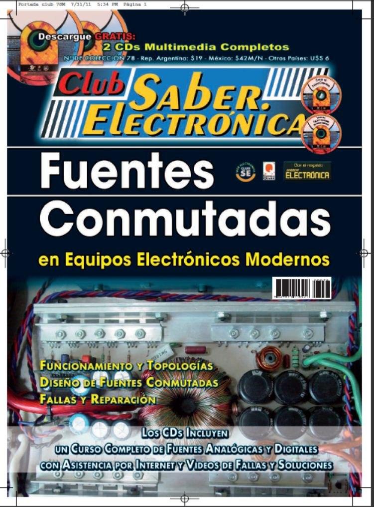 Club Saber Electrónica – Fuentes conmutadas en equipos electrónicos modernos