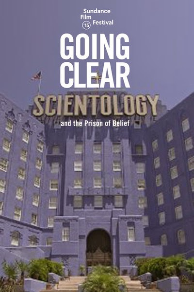 GOING CLEAR : SCIENTOLOGY AND THE PRISON OF BELIEF REVIEW 2015