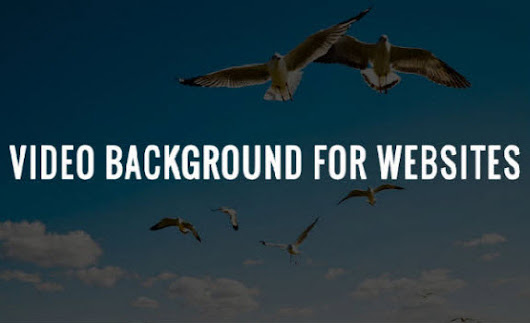 Smart Tips to Follow before Choosing Video Background for your Website