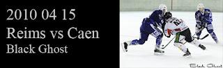 http://blackghhost-sport.blogspot.fr/2010/04/2010-04-15-hockey-d1-reims-caen.html
