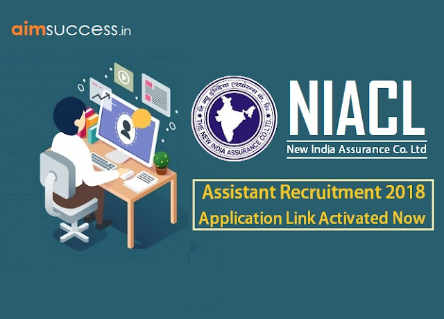 NIACL Assistant Recruitment 2018: Apply Now